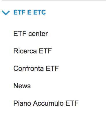 """Nella colonna di sinistra scorrere verso il basso, aprire il sottomenu ETF e ETC e cliccare sulla voce """"Piano Accumulo ETF"""""""