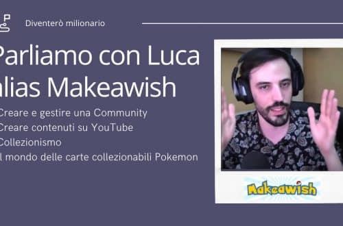 Intervista a Luca Makeawish