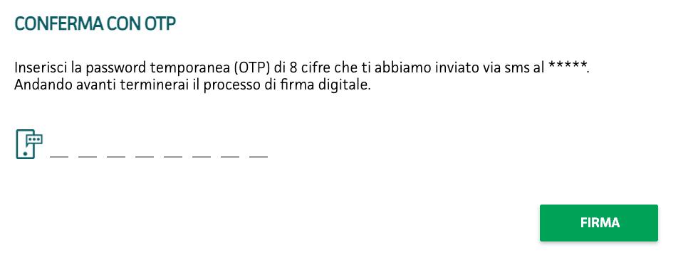 Codice OTP da inserire per firmare digitalmente il contratto