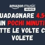 Iscriversi e cancellarsi da Amazon Music per guadagnare 4.5€