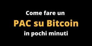 Come fare un PAC su Bitcoin
